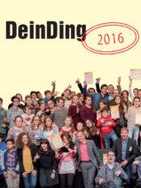 """DeinDing""- Jugendbildungspreis Baden-Württemberg 2016"